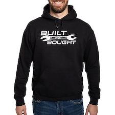 Built Not Bought Hoody