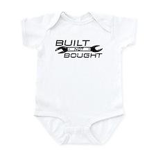 Built Not Bought Infant Bodysuit