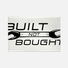 Built Not Bought Rectangle Magnet