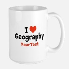 Customize I Love Geography (center) Mugs