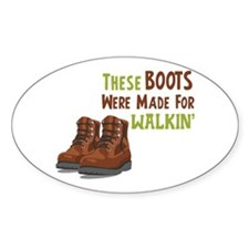 Made For Walkin Decal