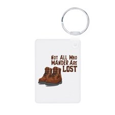 Not All Who Wander Are Lost Keychains