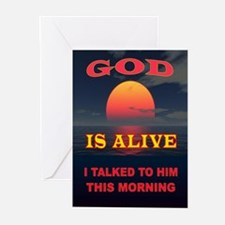 GOD IS ALIVE Greeting Cards