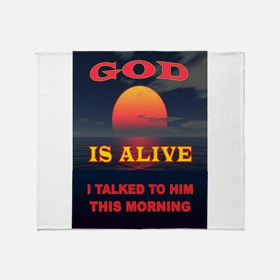 GOD IS ALIVE Throw Blanket