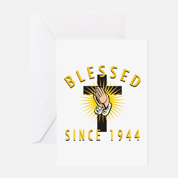 Blessed Since 1944 Greeting Card