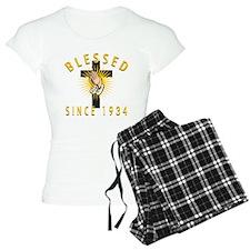 Blessed Since 1934 Pajamas