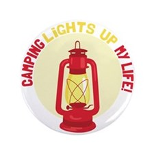 """Camping Lights Up My Life 3.5"""" Button (100 pack)"""