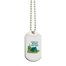 Hangin With Mother Nature Dog Tags