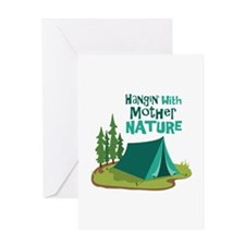Hangin With Mother Nature Greeting Cards