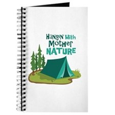 Hangin With Mother Nature Journal