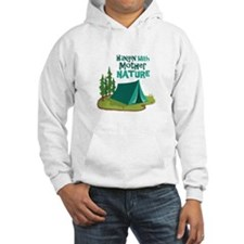 Hangin With Mother Nature Hoodie