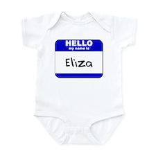 hello my name is eliza  Infant Bodysuit