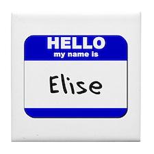 hello my name is elise  Tile Coaster