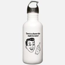 Chance this is water Water Bottle