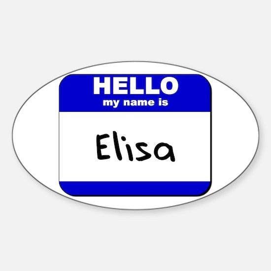 hello my name is elisa Oval Decal