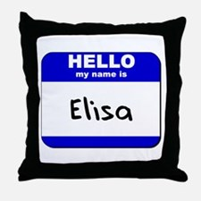 hello my name is elisa  Throw Pillow