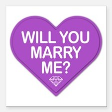 Candy Will You Marry Me? Square Car Magnet 3&Quot;