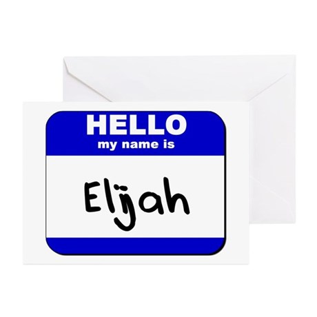 hello my name is elijah Greeting Cards (Package o