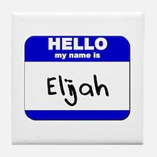 hello my name is elijah  Tile Coaster