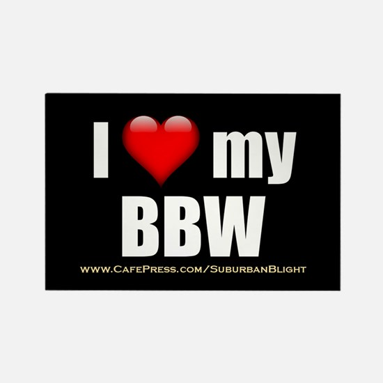 """Love My BBW"" Rectangle Magnet"