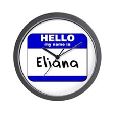 hello my name is eliana  Wall Clock