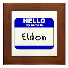 hello my name is eldon  Framed Tile