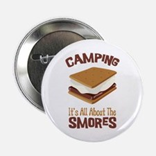 """Camping: Its All About the Smores 2.25"""" Button (10"""