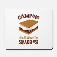 Camping: Its All About the Smores Mousepad