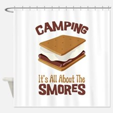 Camping: Its All About the Smores Shower Curtain