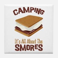 Camping: Its All About the Smores Tile Coaster