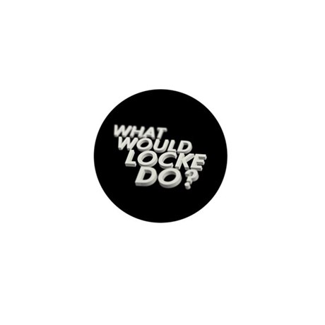 What would Locke do? Mini Button (10 pack)
