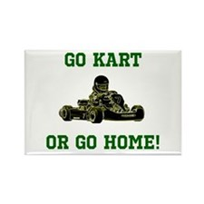 GO KART OR GO HOME! Magnets