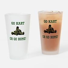 GO KART OR GO HOME! Drinking Glass