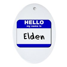 hello my name is elden  Oval Ornament