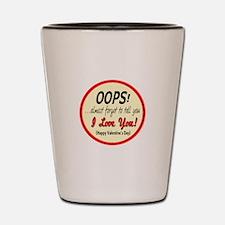 OOPS! Shot Glass