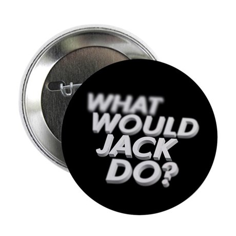 What would Jack do? Button