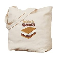 Addicted to Smores Tote Bag
