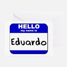 hello my name is eduardo  Greeting Cards (Package