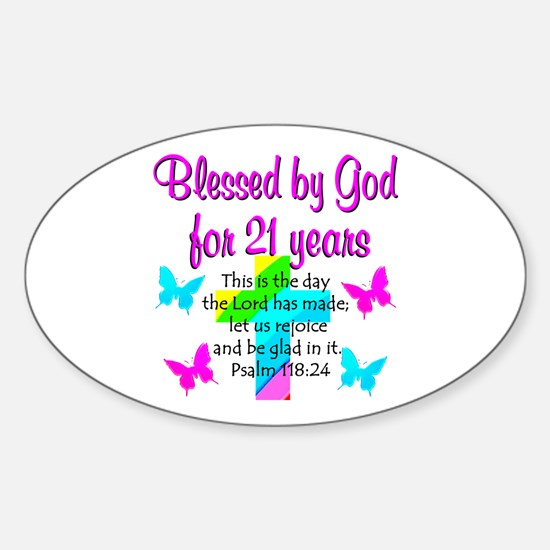 BLESSED 21 YR OLD Sticker (Oval)