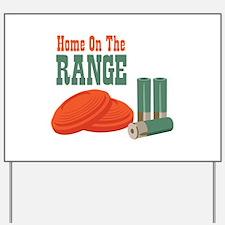 Home On The Range Yard Sign