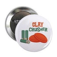 "Clay Crusher 2.25"" Button"