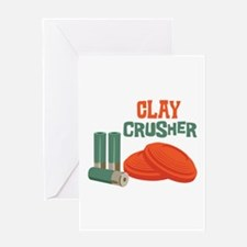 Clay Crusher Greeting Cards