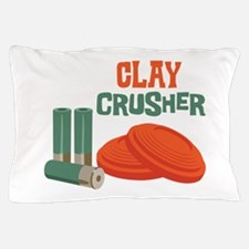 Clay Crusher Pillow Case