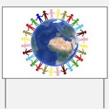 One Earth - One People Yard Sign