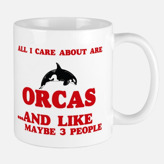 All I care about are Orcas Mugs
