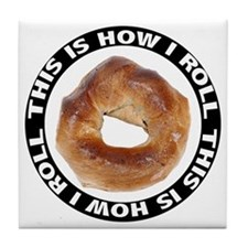 How I Roll Bagel Tile Coaster