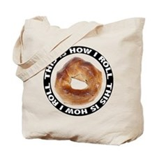 How I Roll Bagel Tote Bag