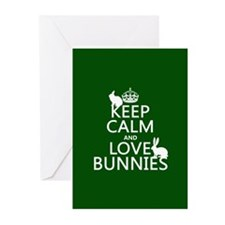 Keep Calm and Love Bunnies Greeting Cards