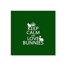 Keep Calm and Love Bunnies Sticker