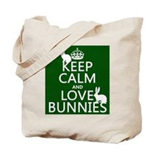 Keep Calm and Love Bunnies Tote Bag